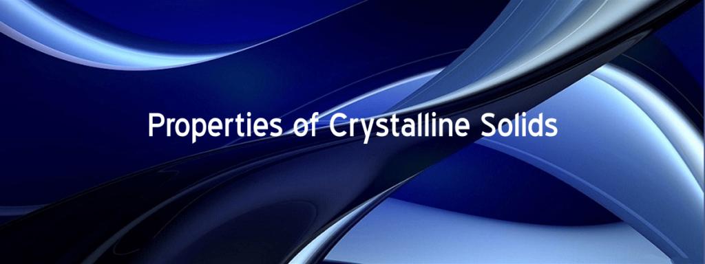 Crystalline Solids
