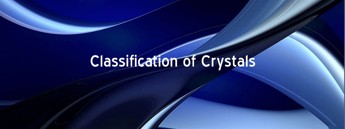 crystals classification